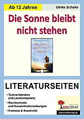 Gabriele Beyerlein / Herbert Lorenz 'Die Sonne bleibt nicht stehen', Literaturseiten. Ulrike Schalla, - Buch - Ulrike Schalla,