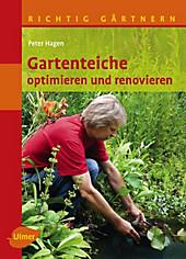 Gartenteiche optimieren und renovieren - eBook - Peter Hagen,