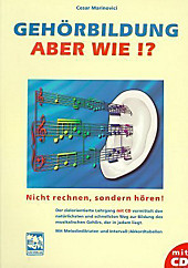 Gehörbildung, aber wie?, m. CD-Audio. Cesar Marinovici, - Buch - Cesar Marinovici,
