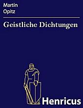 Geistliche Dichtungen - eBook - Martin Opitz,