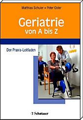 Geriatrie von A bis Z - eBook - Matthias Schuler, Peter Oster,