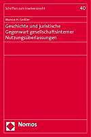 Geschichte und juristische Gegenwart gesellschaftsinterner Nutzungsüberlassungen. Marcus H. Geißler, - Buch - Marcus H. Geißler,