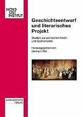 Geschichtsentwurf und literarisches Projekt.  - Buch