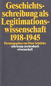 Geschichtsschreibung als Legitimationswissenschaft 1918-1945.  - Buch