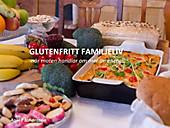 Glutenfritt familjeliv - eBook - Anki T. Johansson,