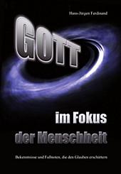 Gott - im Fokus der Menschheit - eBook - Hans-Jürgen Ferdinand,