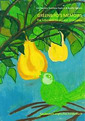 Greenbird's Memoirs - eBook - Scotty Saylors,