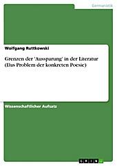 Grenzen der 'Aussparung' in der Literatur (Das Problem der konkreten Poesie) - eBook - Wolfgang Ruttkowski,