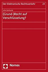 (Grund-)Recht auf Verschlüsselung?. Julia Gerhards, - Buch - Julia Gerhards,