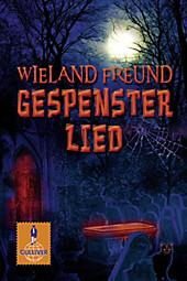 Gulliver Taschenbücher: 1094 Gespensterlied - eBook - Wieland Freund,