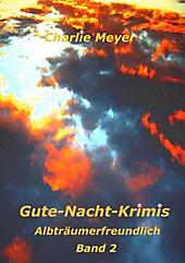 Gute-Nacht-Krimis - eBook - Charlie Meyer,