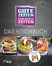 Gute Zeiten, schlechte Zeiten - Das Kochbuch - eBook