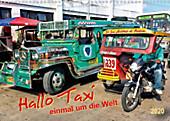 Hallo Taxi - einmal um die Welt (Wandkalender 2020 DIN A3 quer) - Kalender - Peter Roder,