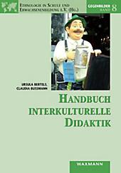 Handbuch interkulturelle Didaktik - eBook - Ursula Bertels, Claudia Bußmann,