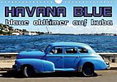 HAVANA BLUE - Blaue Oldtimer auf Kuba (Wandkalender 2021 DIN A4 quer) - Kalender - Henning von Löwis of Menar,