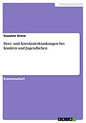Herz- und Kreislauferkrankungen bei Kindern und Jugendlichen - eBook - Susanne Greve,