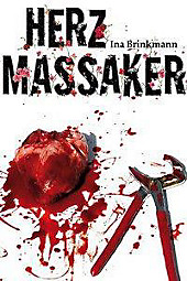 Herzmassaker - eBook - Ina Brinkmann,