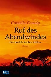 hey! publishing: Ruf des Abendwindes - eBook - Cornelia Canady,