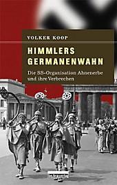 Himmlers Germanenwahn - eBook - Volker Koop,