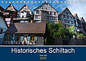 Historisches Schiltach (Tischkalender 2020 DIN A5 quer) - Kalender - Tanja Voigt,