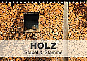 HOLZ - Stapel und Stämme (Tischkalender 2017 DIN A5 quer)