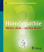 Homöopathie: Nichts drin - nichts dran? - eBook - Iris Hammelmann, Matthias Wischner,