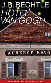Hotel van Gogh - eBook - J. R. Bechtle,