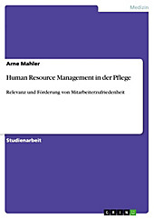 Human Resource Management in der Pflege - eBook - Arne Mahler,