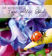 Ich wünsch dir Tage voller Glück Postkartenkalender 2017