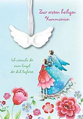 Ich wünsche dir einen Engel - Zur ersten heiligen Kommunion, Glückwunschkarte