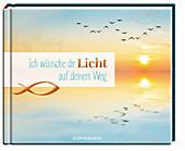 Ich wünsche dir Licht auf deinem Weg