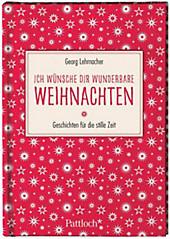Ich wünsche dir wunderbare Weihnachten