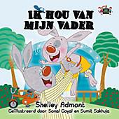 Ik hou van mijn vader (Dutch Bedtime Collection) - eBook - S. A. Publishing, Shelley Admont,
