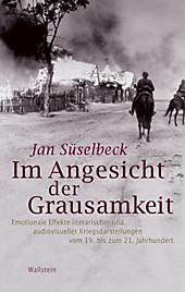 Im Angesicht der Grausamkeit - eBook - Jan Süselbeck,