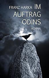 Im Auftrag Odins - eBook - Franz Harka,