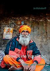 Indien: Eine Hassliebe - eBook - Jo Walsdorff,