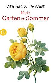 Insel-Taschenbücher: 4713 Mein Garten im Sommer - eBook - Vita Sackville-West,