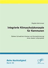 Integrierte Klimaschutzkonzepte für Kommunen. Brigitte Kallmünzer, - Buch - Brigitte Kallmünzer,