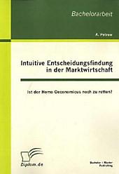 Intuitive Entscheidungsfindung in der Marktwirtschaft. Andreas Petrow, - Buch - Andreas Petrow,