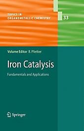 Iron Catalysis.  - Buch