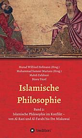 Islamische Philosophie - eBook - Büsra Yücel, Muhammad Sameer Murtaza, Mahdi Esfahani,