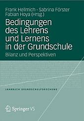 Jahrbuch Grundschulforschung: 16 Bedingungen des Lehrens und Lernens in der Grundschule - eBook - - -,