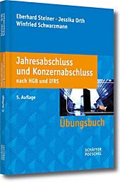Jahresabschluss und Konzernabschluss nach HGB und IFRS - eBook - Jessika Orth, Eberhard Steiner, Winfried Schwarzmann,