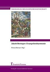 Jakob Beringer - Evangelienharmonie. Petra Hörner, - Buch - Petra Hörner,