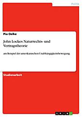 John Lockes Naturrechts- und Vertragstheorie - eBook - Pia Oelke,