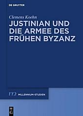 Justinian und die Armee des frühen Byzanz - eBook - Clemens Koehn,