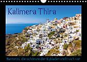 Kalimera Thira - Santorini, die schönste der Kykladen stellt sich vor (Wandkalender 2020 DIN A4 quer) - Kalender - Siegfried Pietzonka,