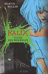 Kalix, Fluch der Werwölfe