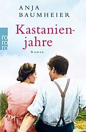Kastanienjahre - eBook - Anja Baumheier,