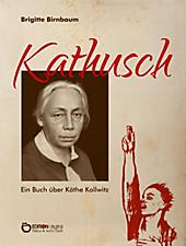 Kathusch - eBook - Brigitte Birnbaum,